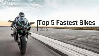 Top 5 Fastest Motorcycles In The World 2018 (With their Videos)