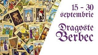 Berbec || Tarotscop 15 - 30 septembrie 2018 || Dragoste & Relatii