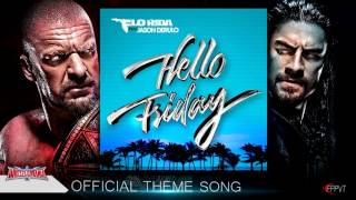 "2016: WWE Wrestlemania 32 (XXXII) 2nd Official Theme Song - ""Hello Friday"" + Download Link"