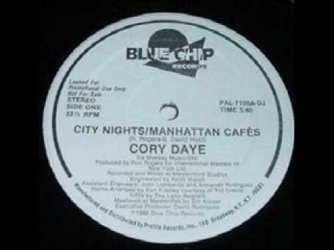 CORY DAYE - CITY NIGHTS / MANHATTAN CAFES (1986)