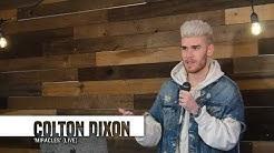 Colton Dixon | 'Miracles' (live)