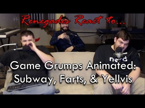 Renegades React to... Game Grumps Animated: Subway, Farts, & Yellvis