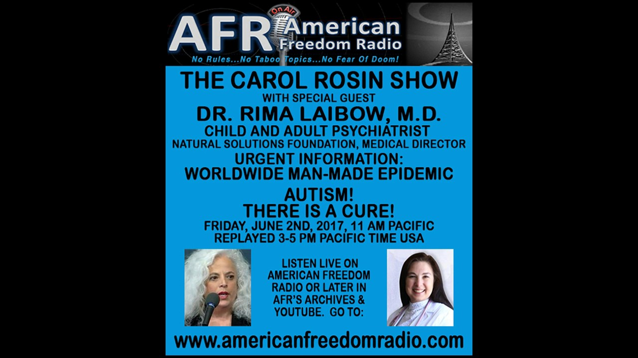 Autism Alzheimers Man Made Epidemics With A Cure Dr Rima Laibow On Carol Rosin Show