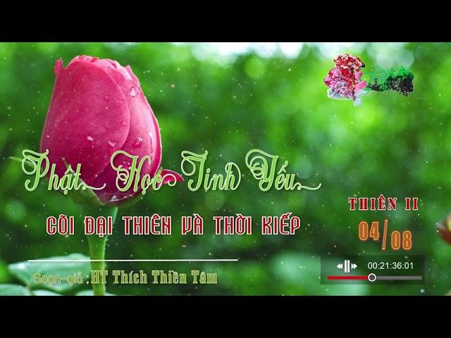 Phật Học Tinh Yếu  Thiên Hai 4/8 .:: Chương 4: Cõi Đại Thiên và Thời Kiếp ::.