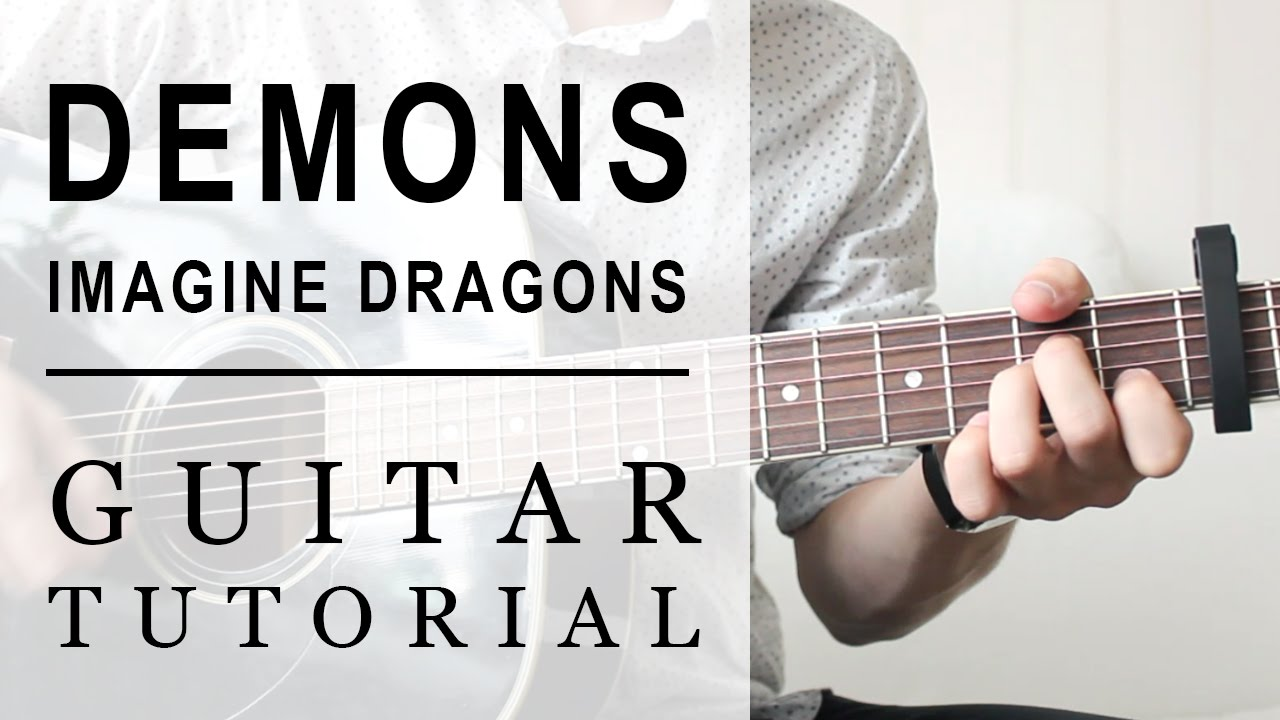 Imagine Dragons Demons Fast Guitar Tutorial Easy Chords Youtube