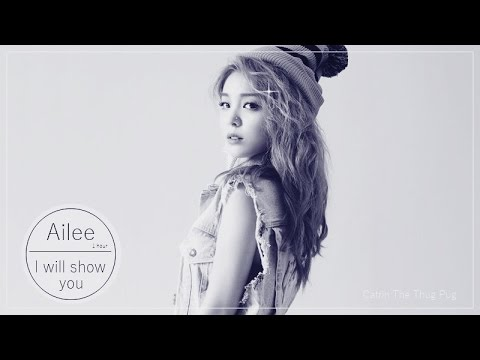Ailee - I will show you [ 1 hour ]