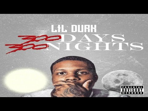 Lil Durk - 300 Days 300 Nights (Full Mixtape) (EP)