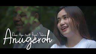 Dara Ayu Ft. Bajol Ndanu - Anugerah (Official Music Video) Reggae Version