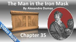 Chapter 35 - The Man in the Iron Mask by Alexandre Dumas - The Last Supper(, 2011-12-04T07:17:36.000Z)