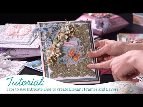 Tips To Use Intricate Dies To Create Elegant Frames And