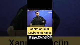 Hacı Ramil Bədəlov Dini Statuslar Mənalı Sözlər Qızıl Sözlər Çox Təsirli Sözlər(1)