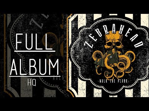 Walk The Plank | Zebrahead | Full Album