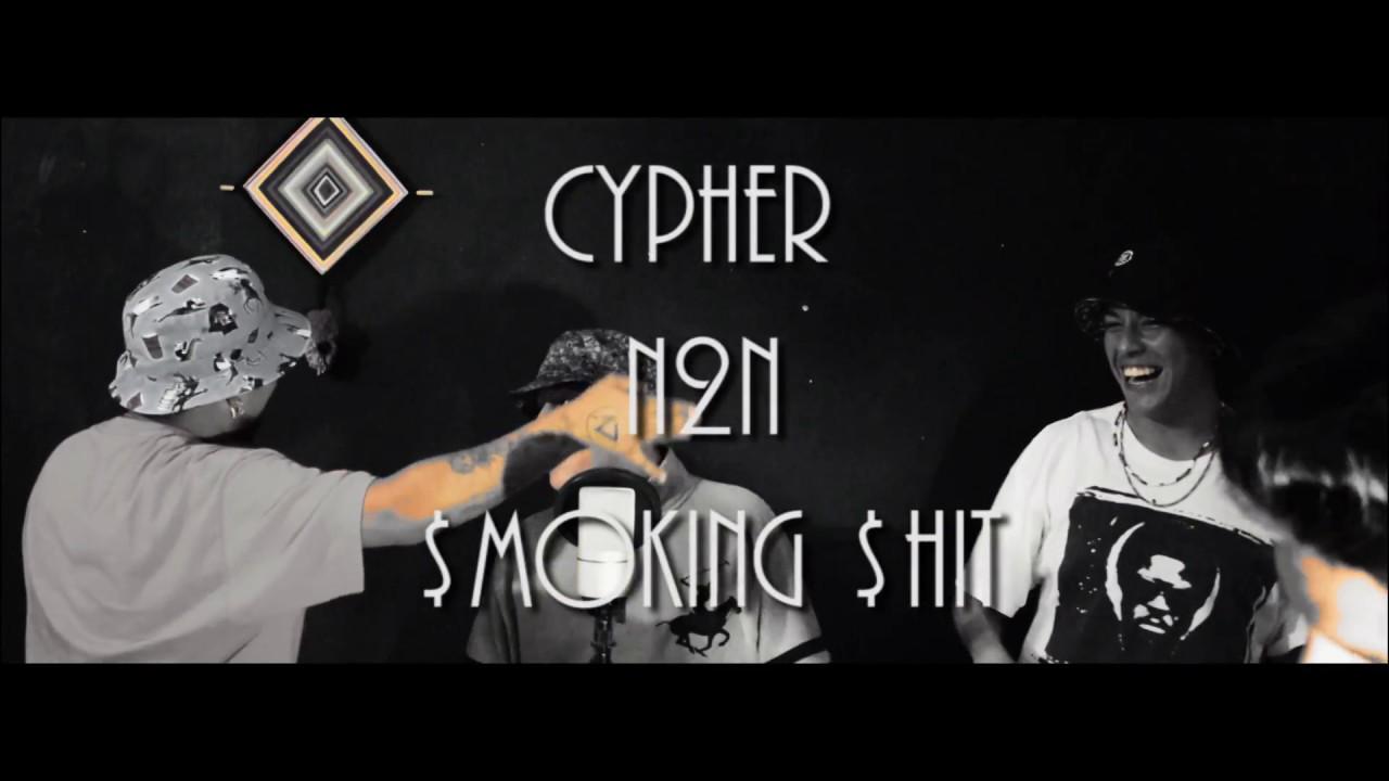 Download Cypher N2N - Smoking Shit  - N2N Studio 2017