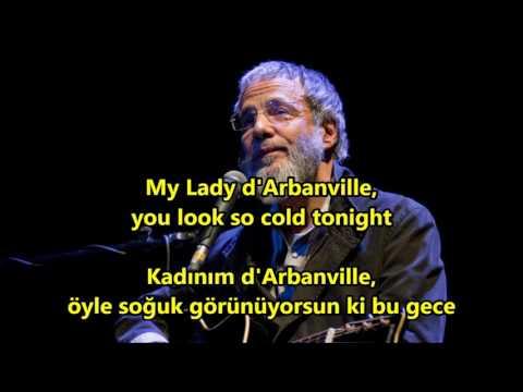Cat Stevens - My Lady D'Arbanville İngilizce-Türkçe Altyazı (English-Turkish Subtitle)