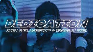 Quellz - Dedication Ft. LVSkinny & Young 2 Liter (Music Video By Dream Shottz)
