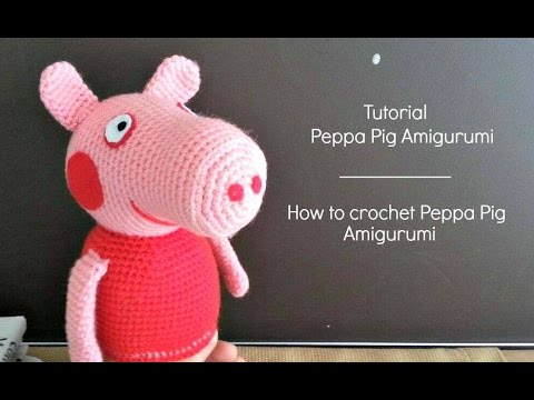 Tutorial Peppa Pig Amigurumi How To Crochet Peppa Pig Amigurumi
