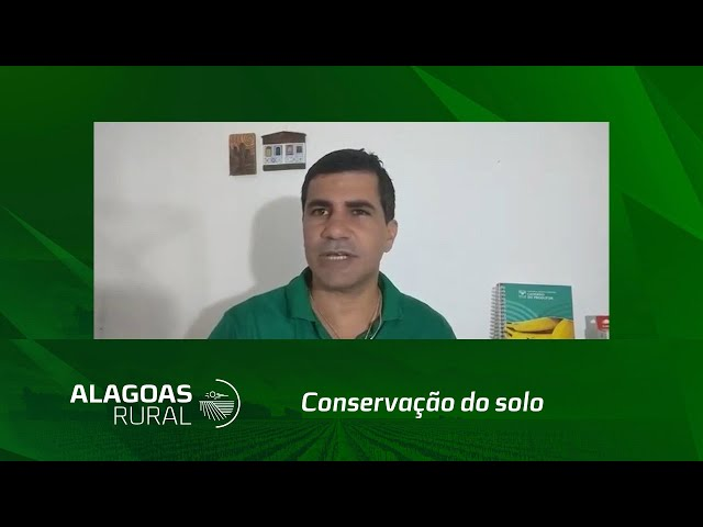 Engenheiro agrônomo do SENAR-AL orienta sobre a conservação do solo