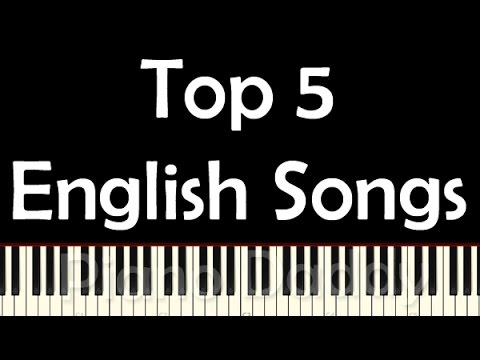 Top 5 English Songs Piano Tutorial | Notes | Sheet Music ~ Piano Daddy