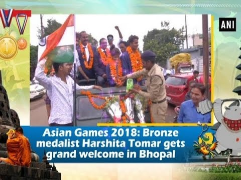 Asian Games 2018: Bronze Medalist Harshita Tomar Gets Grand Welcome In Bhopal