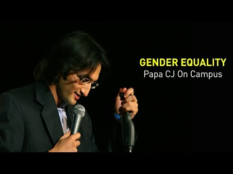 Gender Equality - Papa CJ on Campus