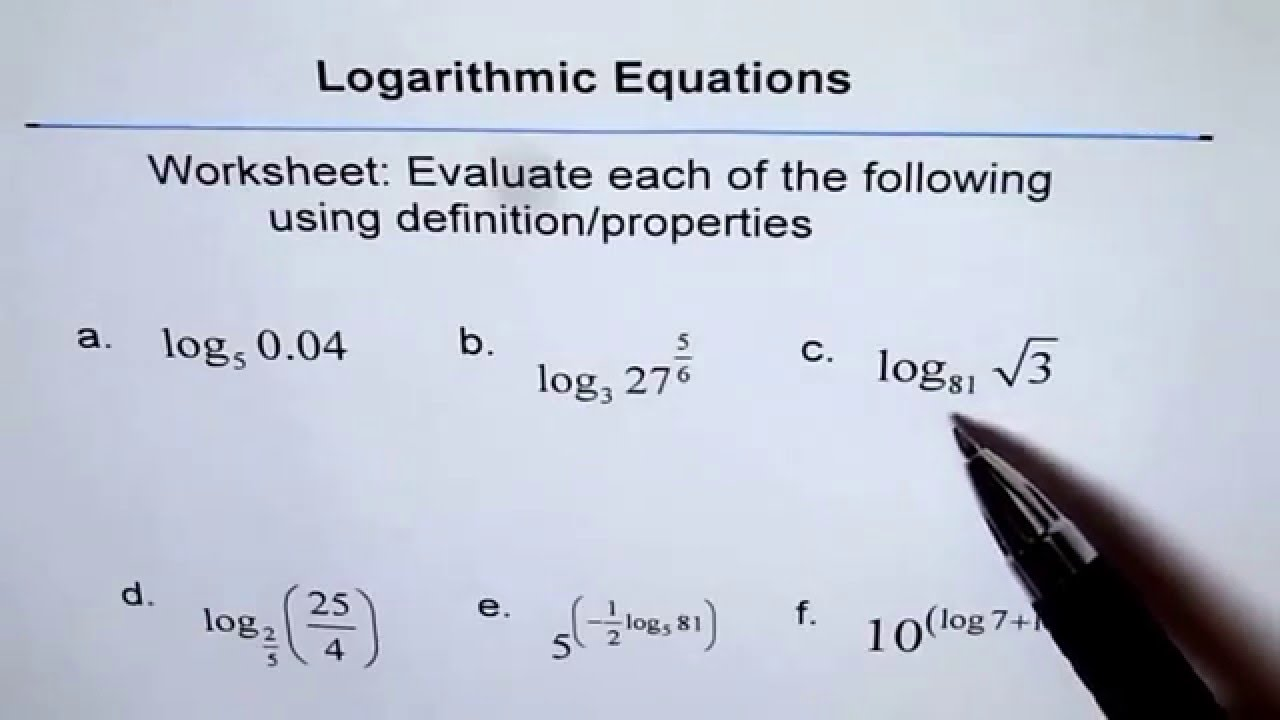 Worksheet To Evaluate Logarithm