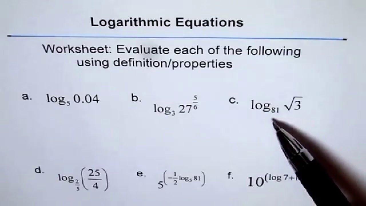 Worksheet To Evaluate Logarithm