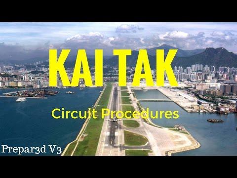 Prepar3d V3   Hong Kong New to Kai Tak and Circuit Procedures