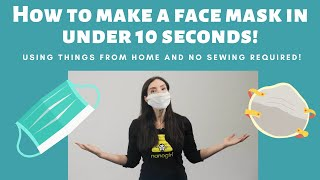 How to make a facemask in under 10 seconds - no sewing needed!