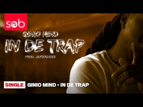 GINIO MIND - IN DE TRAP (PROD. JAYSOUNDSZ)