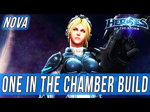 NOVA, ONE IN THE CHAMBER BUILD - SOLO QUEUE SILLINESS [Heroes Of The Storm]