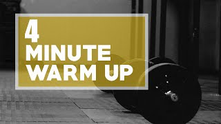4 Minute Total Body Warm Up
