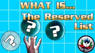 what is the reserved list a magic the gathering mtg review