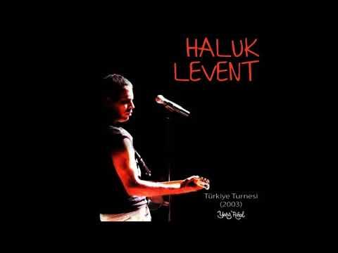 Haluk Levent - Balıkçı (Türkiye Turnesi 2003)