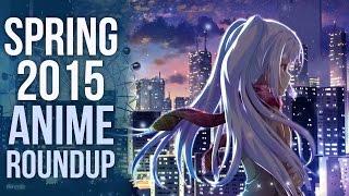 Spring 2015 Anime Season Roundup