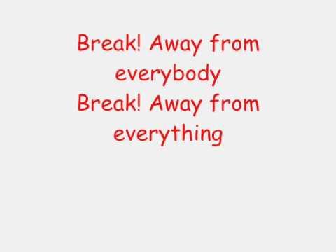 Break with lyrics
