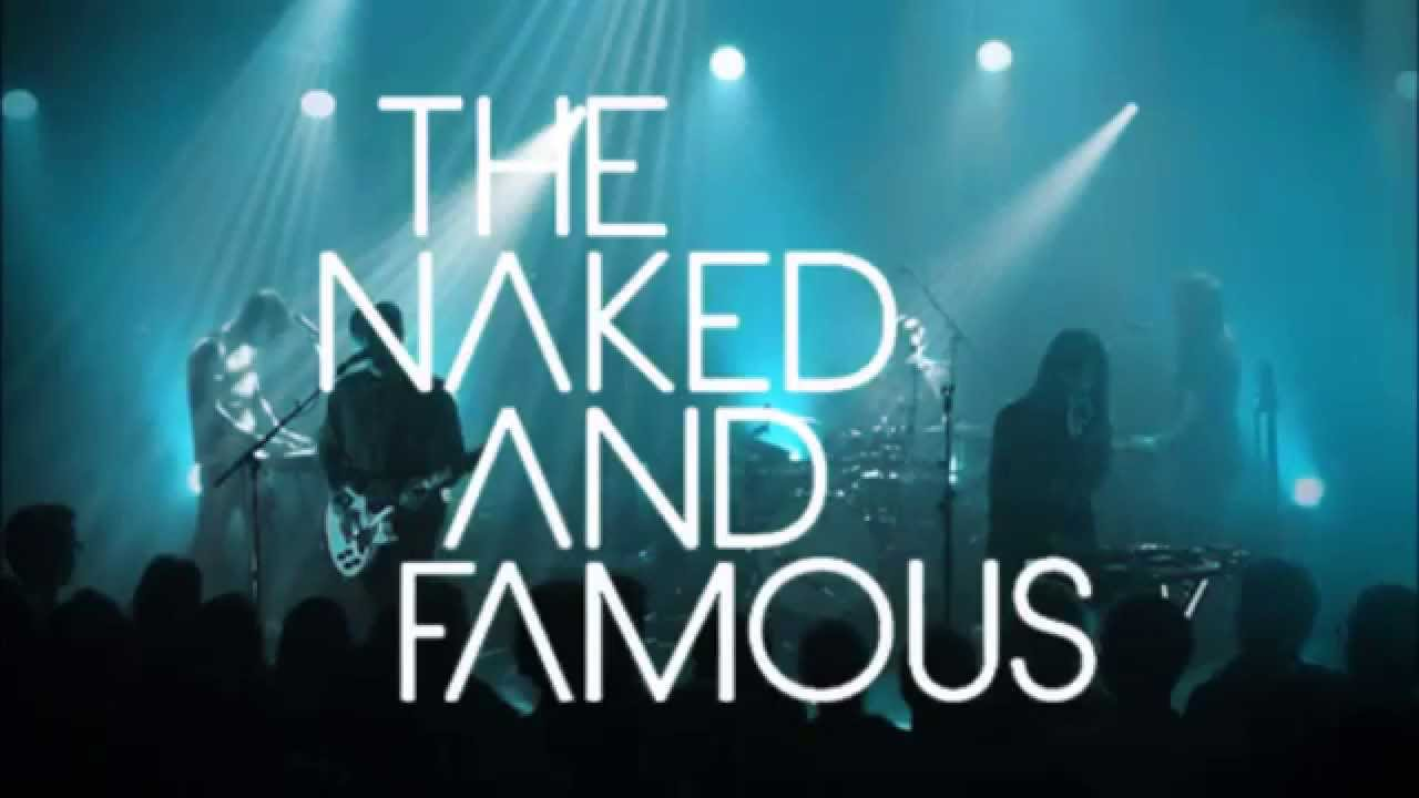 The Naked and Famous lyrics