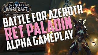 Battle for Azeroth Alpha: Ret Paladin Reactions & Gameplay