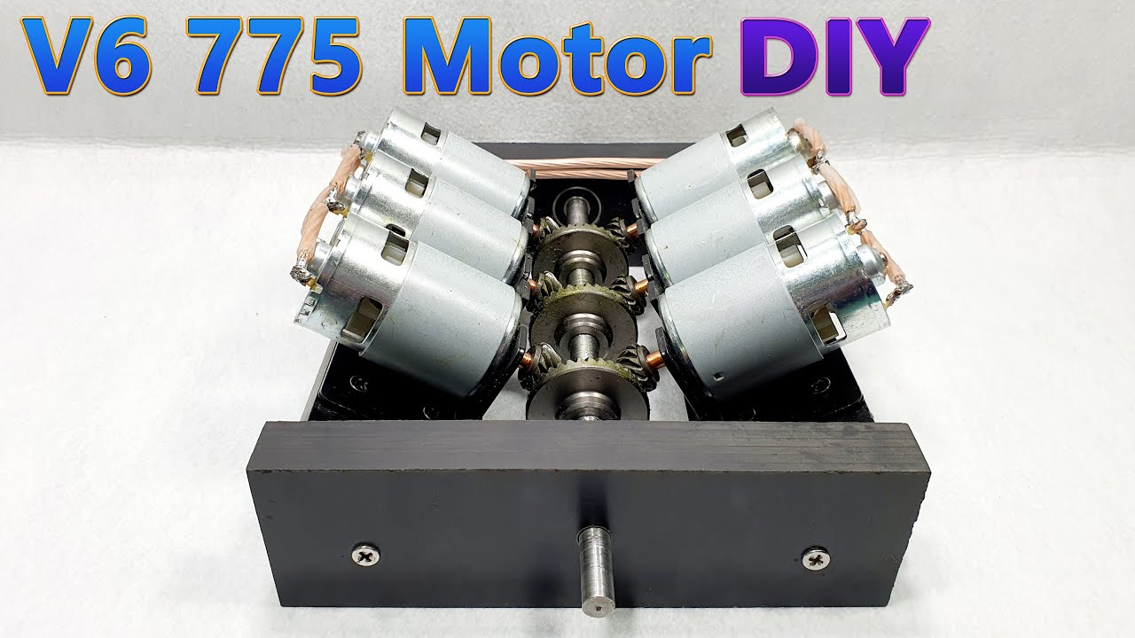 How To Make a V6 775 Motor