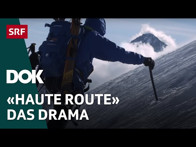 «Haute Route – Das Drama»   Die Tragödie auf der Skitour von Chamonix nach Zermatt   Doku   SRF Dok