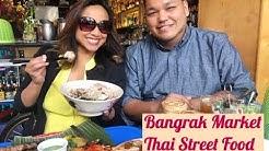Bangrak Market/Seattle Thai Food/Street Food