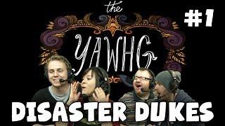 The Yawhg with Simon, Sjin Nath & Kim! - Disaster Dukes (#1)