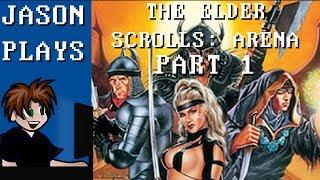 The Elder Scrolls: Arena [Part 1]