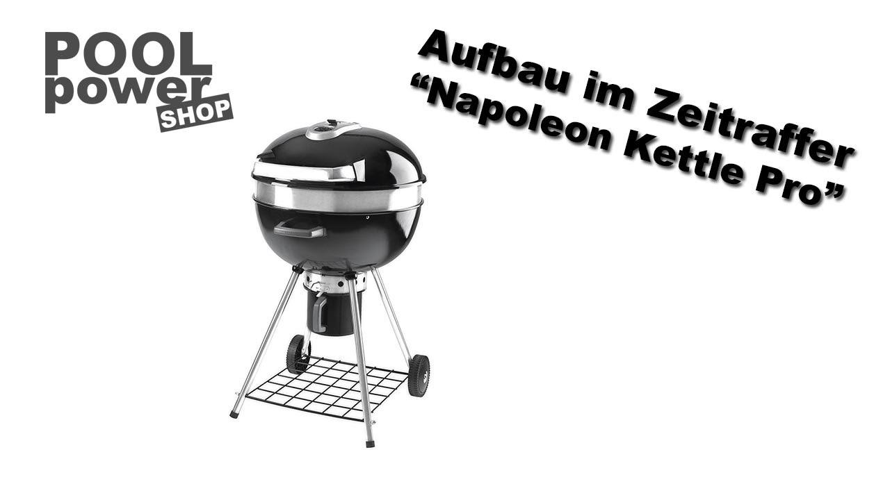 Napoleon Holzkohlegrill Anleitung : Napoleon kettle pro holzkohlegrill aufbau im zeitraffer youtube