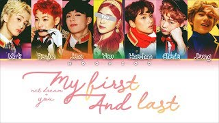 NCT DREAM (엔씨티 드림) - My First and Last [7 Members ver.] + You as a Member (Color Coded Han|Rom|Eng)