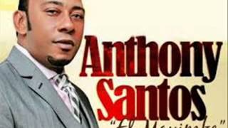 Anthony Santos - Nesecito De Ti (2015)