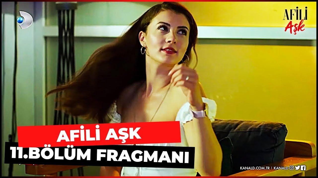 AFİLİ AŞK 11. BÖLÜM FRAGMANI | SAKIN AŞIK OLMA!