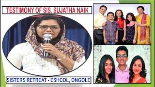 TESTIMONY OF SIS.SUJATHA NAIK   SISTERS RETREAT   ESHCOL,ONG...