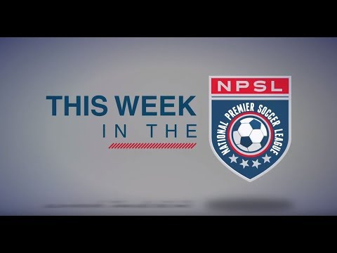 This Week in the NPSL- s1e6
