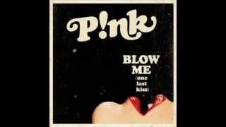 P!nk - Blow Me (One Last Kiss) (Funk3d Radio Edit)