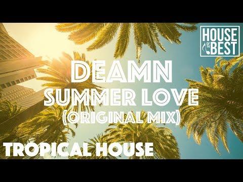 DEAMN - Summer Love (Original Mix)